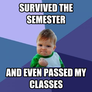 SURVIVED THE SEMESTER