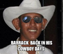 barrack  back in his cowboy days