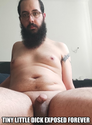 tiny little dick exposed forever